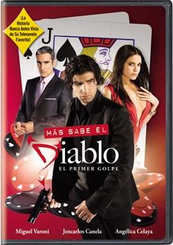 Mas Sabe el Diablo: El Primer Golpe [DVD]