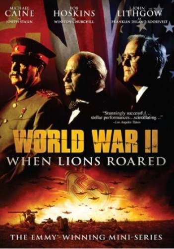 WORLD WAR II: WHEN LIONS ROARED [DVD]