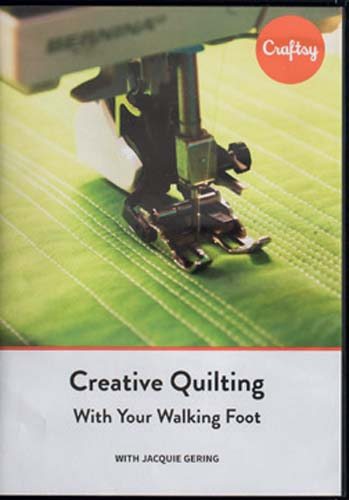 Creative Quilting with Your Walking Foot [DVD]